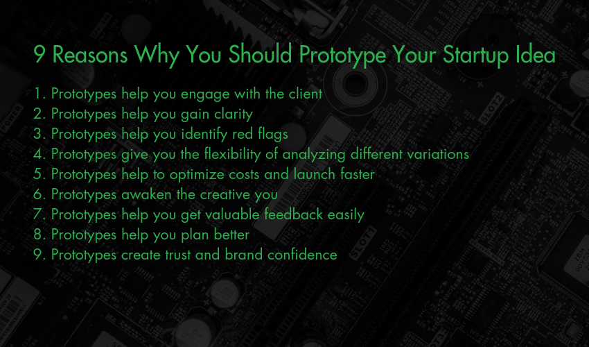 9 Reasons Why You Should Prototype Your Startup Idea
