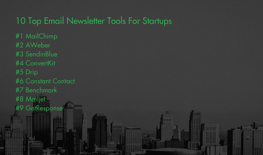 10 Top Email Newsletter Tools For Startups